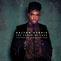 The Power of Love - Dalton Harris, James Arthur