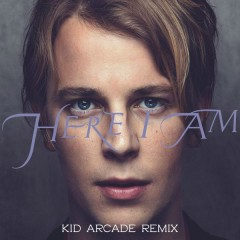Here I Am (Kid Arkade Remix) - Tom Odell