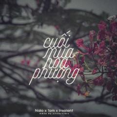 Cuối Mùa Hoa Phượng (Single) - INSOLENT, TOM, NALO, CM1X