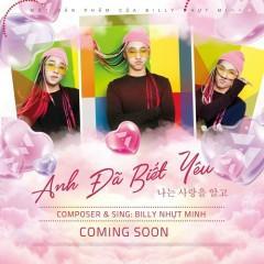 Anh Đã Biết Yêu (Single) - Billy Nhựt Minh