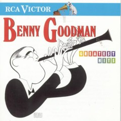 Greatest Hits - Benny Goodman