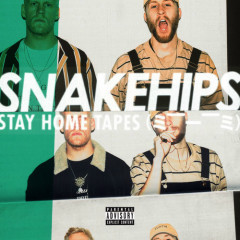 Stay Home Tapes (= –__– =) (EP) - Snakehips