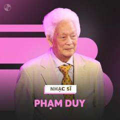 Những Sáng Tác Hay Nhất Của Phạm Duy - Various Artists