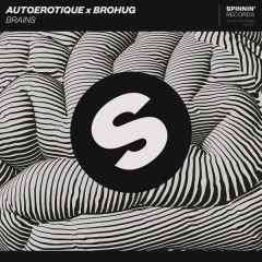 Brains (Single) - Autoerotique, Brohug