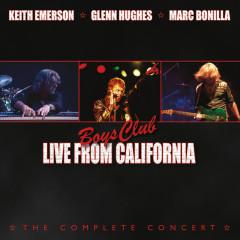 Boys Club: Live From California - Keith Emerson,Glenn Hughes,Marc Bonilla