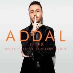 Lies (Denis First & Reznikov Remix)