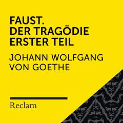 Goethe: Faust. Der Tragödie Erster Teil (Reclam Hörbuch)