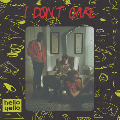 I Don't Care - Hello Yello