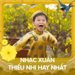 Nhạc Xuân Thiếu Nhi Hay Nhất - Various Artists