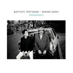 Chimichurri - Baptiste Trotignon,Minino Garay