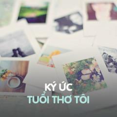 Ký Ức Tuổi Thơ Tôi - Various Artists