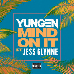 Mind On It (Single)