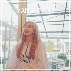 Yojeum Ttala (Single) - Yang Pang