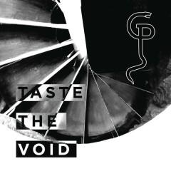 Taste the Void
