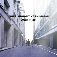 Wake Up - Elephant Kashimashi