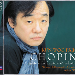 Chopin: The Complete Works for Piano & Orchestra - Kun-Woo Paik,Warsaw Philharmonic Orchestra,Antoni Wit