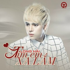 Tim Em Xa Lắm (Single)