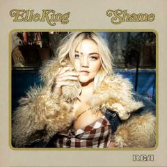 Shame (Single) - Elle King