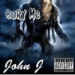 Bury Me (Single)