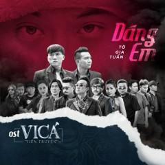 Dáng Em (Vi Cá Tiền Truyện OST) (Single) - Tô Gia Tuấn