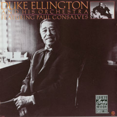 Duke Ellington And His Orchestra Featuring Paul Gonsalves - Duke Ellington,Paul Gonsalves