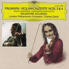 Paganini: Violin Concertos Nos. 3 & 4 - Salvatore Accardo,London Philharmonic Orchestra,Charles Dutoit