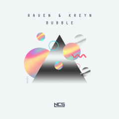 Bubble (Single) - Raven, Kreyn