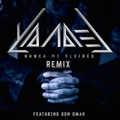 Nunca Me Olvides (Remix)