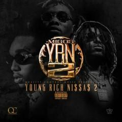 YRN 2 (Young Rich Niggas 2) - Migos