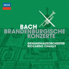 Bach: Brandenburg Concertos - Gewandhausorchester Leipzig,Riccardo Chailly