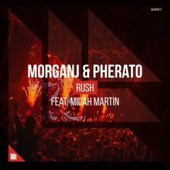 Rush (Single) - MorganJ, Pherato