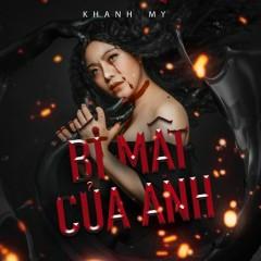 Bí Mật Của Anh (Single) - Khánh My