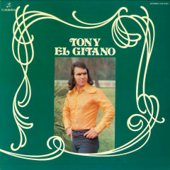 Tony el Gitano (1976) (Remasterizado)