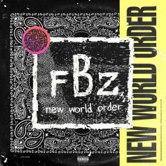 New World Order (Single) - Flatbush Zombies