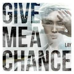 Give Me A Chance (Single)