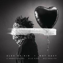 Not Easy - Alex Da Kid,X Ambassadors,Elle King,Wiz Khalifa
