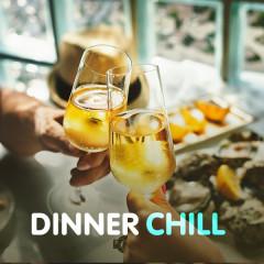 Dinner Chill - Various Artists