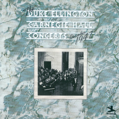 Carnegie Hall Concert, December 1947 - Duke Ellington