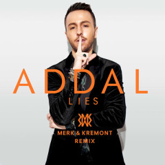 Lies (Merk & Kremont Remix)