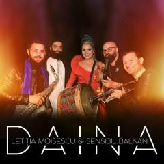Daina (Single) - Letitia Moisescu