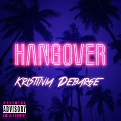 Hangover (Single) - Kristinia DeBarge