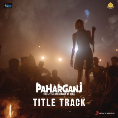 Paharganj Title Track (From