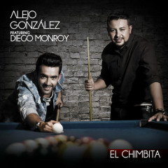 El Chimbita - Alejandro Gonzalez,Diego Monroy