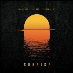 Sunrise - Jillionaire,Fuse ODG,Fatman Scoop