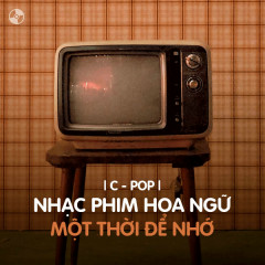 Nhạc Phim Hoa Ngữ Một Thời Để Nhớ - Various Artists