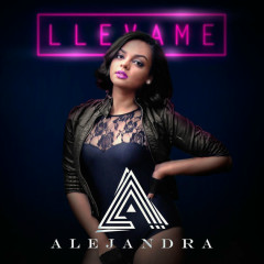 Llevame (Single) - Alejandra Feliz