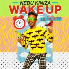 Wake Up - Nebu Kiniza,Lil Yachty