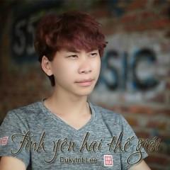 Tình Yêu Hai Thế Giới (Single) - Dukytnt Lee