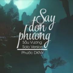 Say Đơn Phương (Single) - Phước DKNY