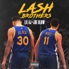 Lash Brothers - LiL Aj, Joe Blow